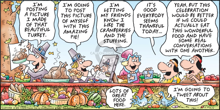Comic Strip Bob Thaves Tom Thaves  Frank and Ernest 2016-11-20 thankful