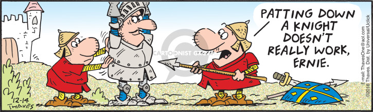 Comic Strip Bob Thaves Tom Thaves  Frank and Ernest 2016-12-14 knight