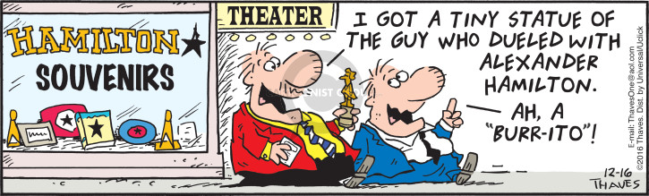 Cartoonist Bob Thaves Tom Thaves  Frank and Ernest 2016-12-16 Alexander Hamilton