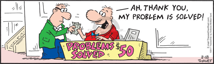 Comic Strip Bob Thaves Tom Thaves  Frank and Ernest 2017-02-18 problem