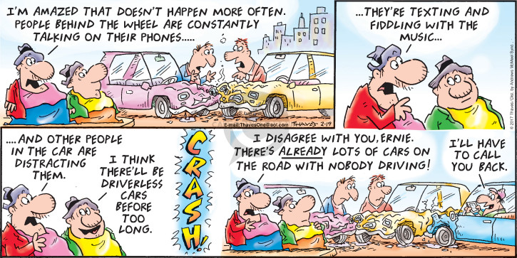 Comic Strip Bob Thaves Tom Thaves  Frank and Ernest 2017-02-19 car driver
