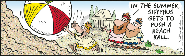 Comic Strip Bob Thaves Tom Thaves  Frank and Ernest 2017-07-15 Greece
