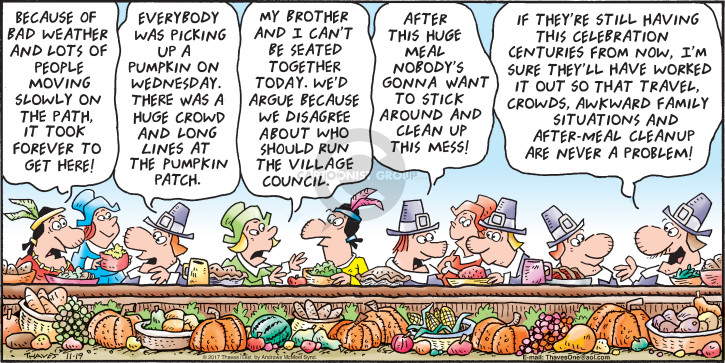 Comic Strip Bob Thaves Tom Thaves  Frank and Ernest 2017-11-19 Thanksgiving family