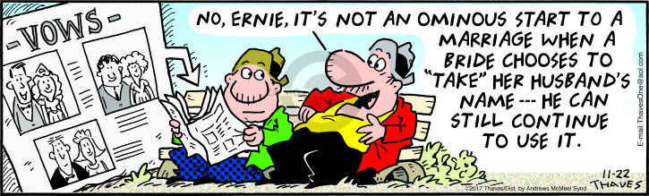 Cartoonist Bob Thaves Tom Thaves  Frank and Ernest 2017-11-22 marriage