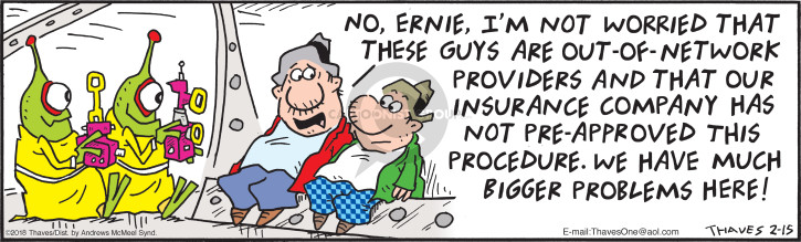 Comic Strip Bob Thaves Tom Thaves  Frank and Ernest 2018-02-15 medical procedure