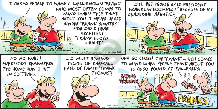 Comic Strip Bob Thaves Tom Thaves  Frank and Ernest 2018-03-18 park