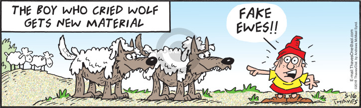 The boy who cried wolf gets new material.  Fake ewes!!