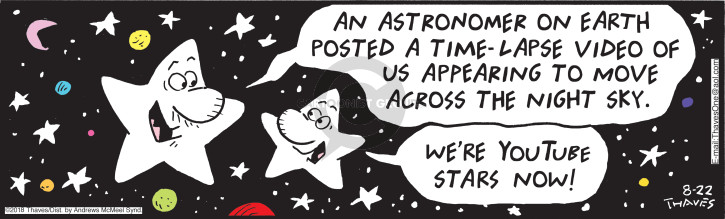Comic Strip Bob Thaves Tom Thaves  Frank and Ernest 2018-08-22 astronomy