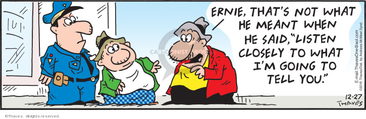 Comic Strip Bob Thaves Tom Thaves  Frank and Ernest 2018-12-27 attention