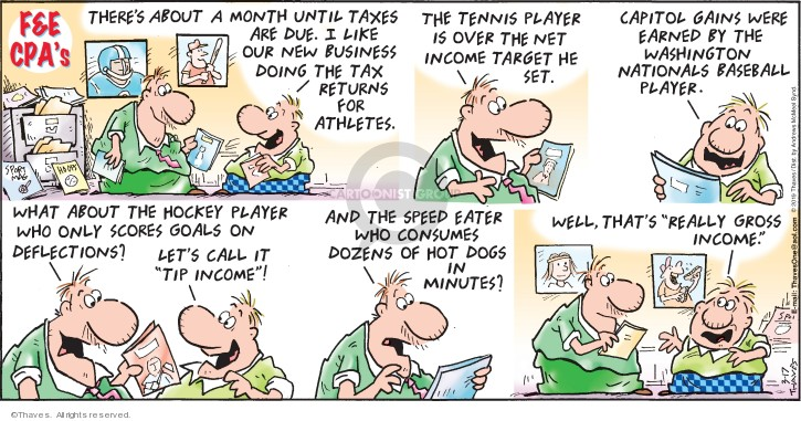 Comic Strip Bob Thaves Tom Thaves  Frank and Ernest 2019-03-17 income tax