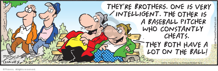 Comic Strip Bob Thaves Tom Thaves  Frank and Ernest 2019-05-20 intelligence