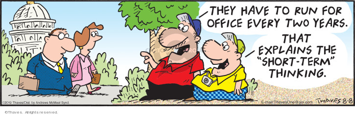 Comic Strip Bob Thaves Tom Thaves  Frank and Ernest 2019-08-08 campaign