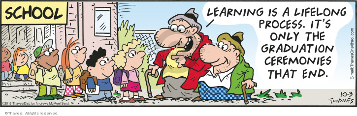Comic Strip Bob Thaves Tom Thaves  Frank and Ernest 2019-10-03 school