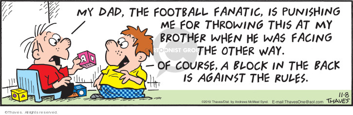 Cartoonist Bob Thaves Tom Thaves  Frank and Ernest 2019-11-08 football