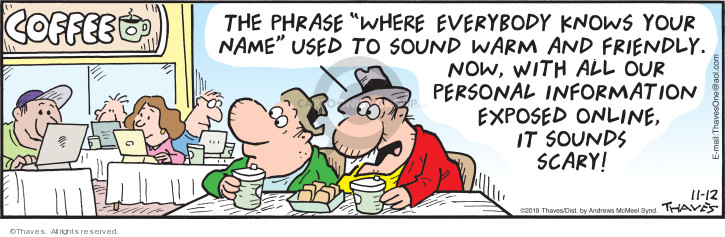 Comic Strip Bob Thaves Tom Thaves  Frank and Ernest 2019-11-12 phrase