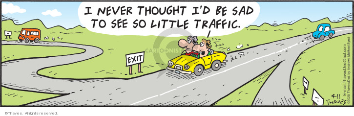 Comic Strip Bob Thaves Tom Thaves  Frank and Ernest 2020-04-11 traffic