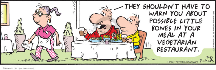 Cartoonist Bob Thaves Tom Thaves  Frank and Ernest 2020-04-15 restaurant