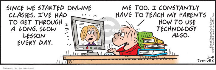 Comic Strip Bob Thaves Tom Thaves  Frank and Ernest 2020-05-04 technology