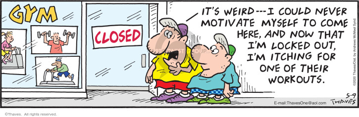 Comic Strip Bob Thaves Tom Thaves  Frank and Ernest 2020-05-09 exercise