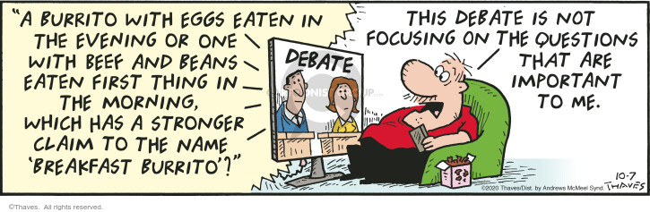 Comic Strip Bob Thaves Tom Thaves  Frank and Ernest 2020-10-07 election debate