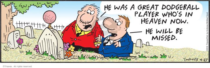 Comic Strip Bob Thaves Tom Thaves  Frank and Ernest 2021-04-27 heaven