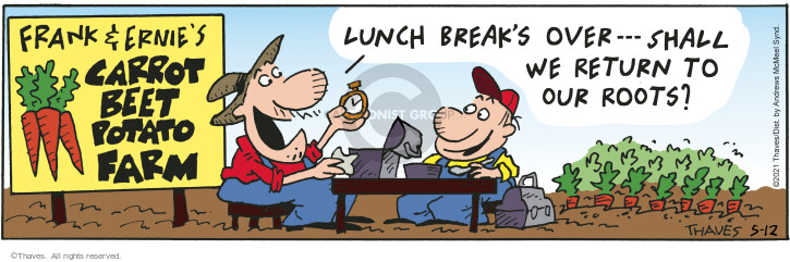 Comic Strip Bob Thaves Tom Thaves  Frank and Ernest 2021-05-12 eat