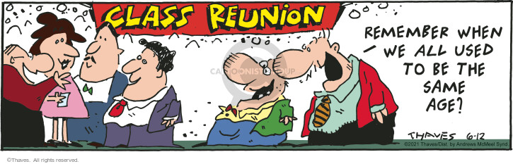 Comic Strip Bob Thaves Tom Thaves  Frank and Ernest 2021-06-12 all