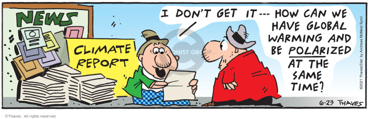 Comic Strip Bob Thaves Tom Thaves  Frank and Ernest 2021-06-23 environment