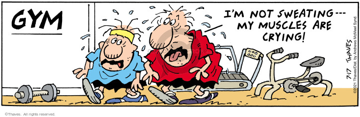 Comic Strip Bob Thaves Tom Thaves  Frank and Ernest 2021-07-17 exert
