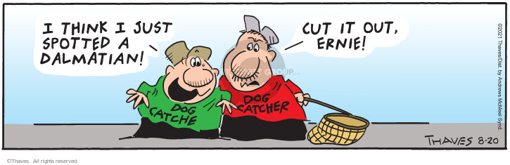 Comic Strip Bob Thaves Tom Thaves  Frank and Ernest 2021-08-20 see