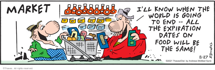 Comic Strip Bob Thaves Tom Thaves  Frank and Ernest 2021-08-27 food