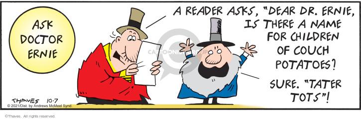 Comic Strip Bob Thaves Tom Thaves  Frank and Ernest 2021-10-07 Ernest