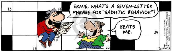 Comic Strip Bob Thaves Tom Thaves  Frank and Ernest 2005-03-14 crossword