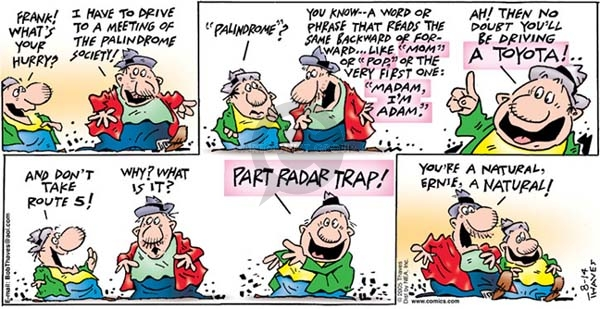 Cartoonist Bob Thaves Tom Thaves  Frank and Ernest 2005-08-14 trap