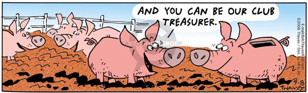 Cartoonist Bob Thaves Tom Thaves  Frank and Ernest 2005-09-08 money