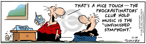 Comic Strip Bob Thaves Tom Thaves  Frank and Ernest 2005-11-14 procrastinate