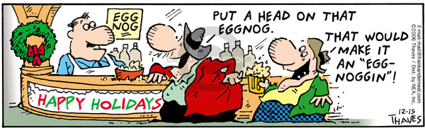 Comic Strip Bob Thaves Tom Thaves  Frank and Ernest 2006-12-15 foamy