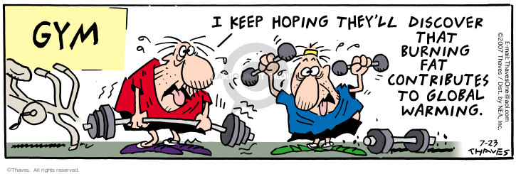 Comic Strip Bob Thaves Tom Thaves  Frank and Ernest 2007-07-23 weightlifting
