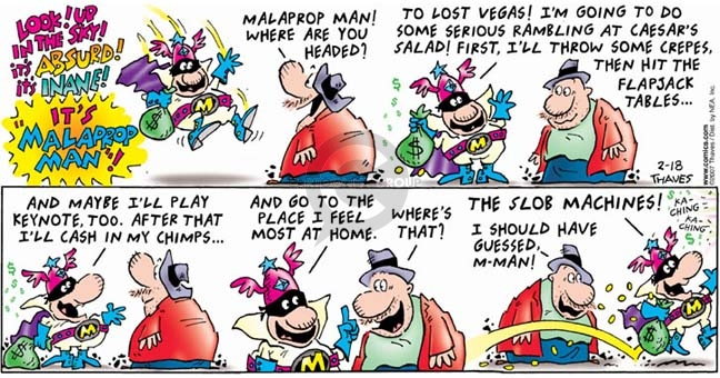 Comic Strip Bob Thaves Tom Thaves  Frank and Ernest 2007-02-18 malapropism