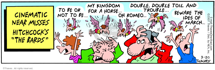 Comic Strip Bob Thaves Tom Thaves  Frank and Ernest 2007-03-20 kingdom