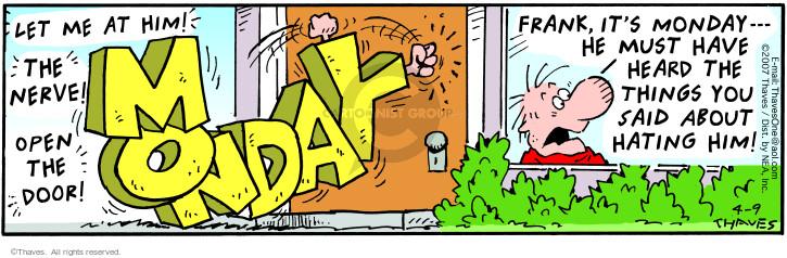 Comic Strip Bob Thaves Tom Thaves  Frank and Ernest 2007-04-09 nerve