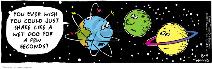 Comic Strip Bob Thaves Tom Thaves  Frank and Ernest 2007-08-09 orbit
