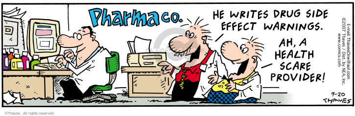 Comic Strip Bob Thaves Tom Thaves  Frank and Ernest 2007-08-20 pharmaceutical