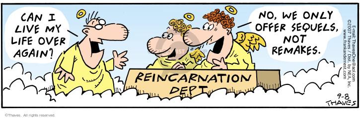 Cartoonist Bob Thaves Tom Thaves  Frank and Ernest 2007-09-08 reincarnation