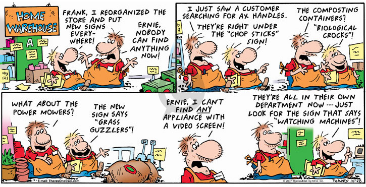 Comic Strip Bob Thaves Tom Thaves  Frank and Ernest 2007-10-28 container