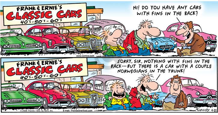 Comic Strip Bob Thaves Tom Thaves  Frank and Ernest 2008-04-20 Norway