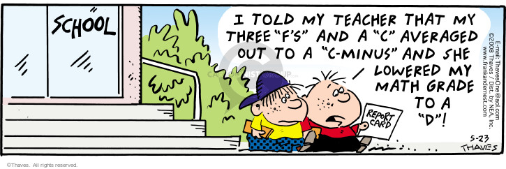 Comic Strip Bob Thaves Tom Thaves  Frank and Ernest 2008-05-23 elementary school