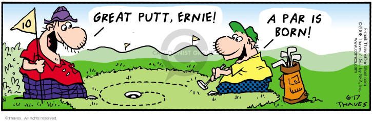 Comic Strip Bob Thaves Tom Thaves  Frank and Ernest 2008-06-17 golf hole