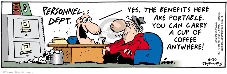 Comic Strip Bob Thaves Tom Thaves  Frank and Ernest 2008-06-20 employment benefits