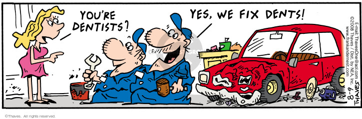 Comic Strip Bob Thaves Tom Thaves  Frank and Ernest 2008-08-09 car repair shop